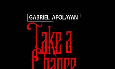 """Gabriel Afolayan is ready to """"Take A Chance"""" 