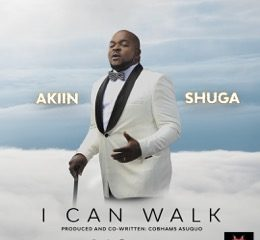 "Akiin Shuga teams up with Cobhams Asuquo for New Single ""I Can Walk"" 