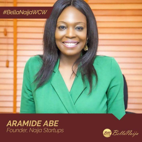 How #BellaNaijaWCW Aramide Abe of Naija Startups is helping Entrepreneurs in Africa Succeed