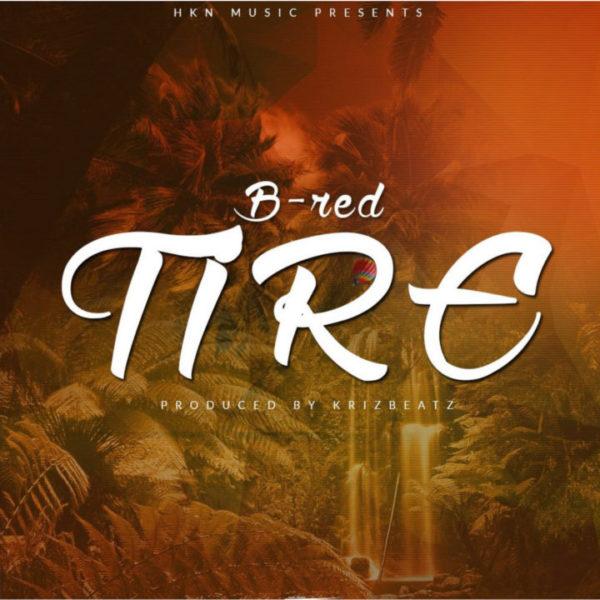 New Music: B-Red – Tire | BellaNaija