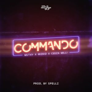 New Music: Mut4y feat. Wizkid & Ceeza Milli - Commando