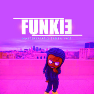 New Music: Masterkraft feat. Tamba Hali - Funkie