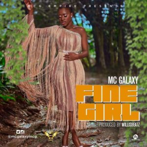 New Music: MC Galaxy - Fine Girl