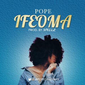 New Music: Pope - Ifeoma