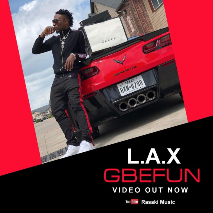 New Video: L.A.X. - Gbefun
