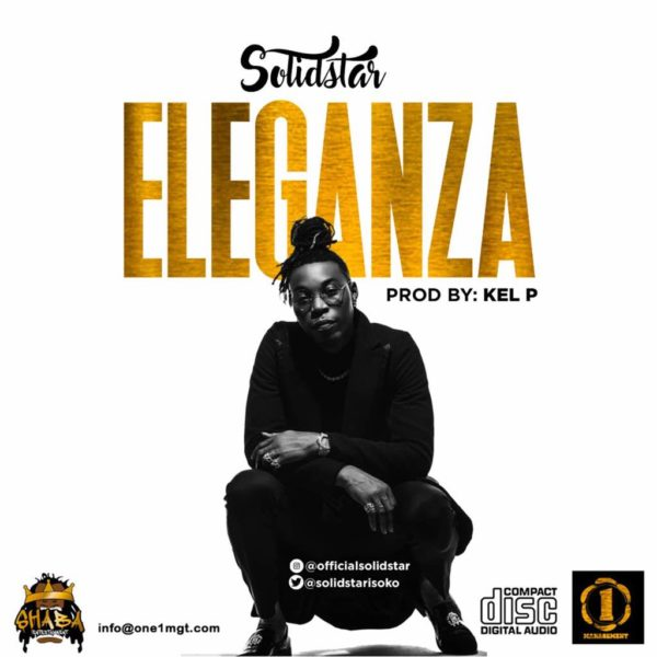 New Music: Solidstar - Eleganza | BellaNaija