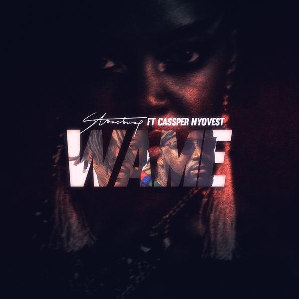 New Music: Stonebwoy feat. Cassper Nyovest - Wame | BellaNaija