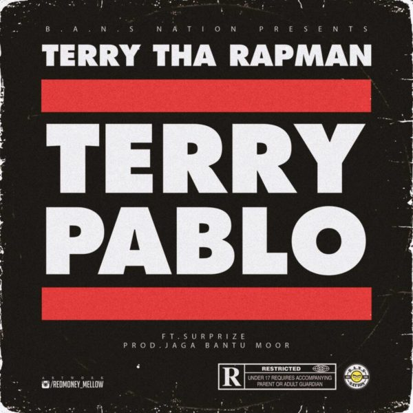 New Music: Terry The Rapman - Terry Pablo | BellaNaija