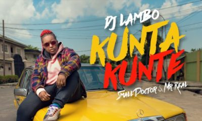 New Music: DJ Lambo feat. Small Doctor & Mr Real - Kunta Kunte