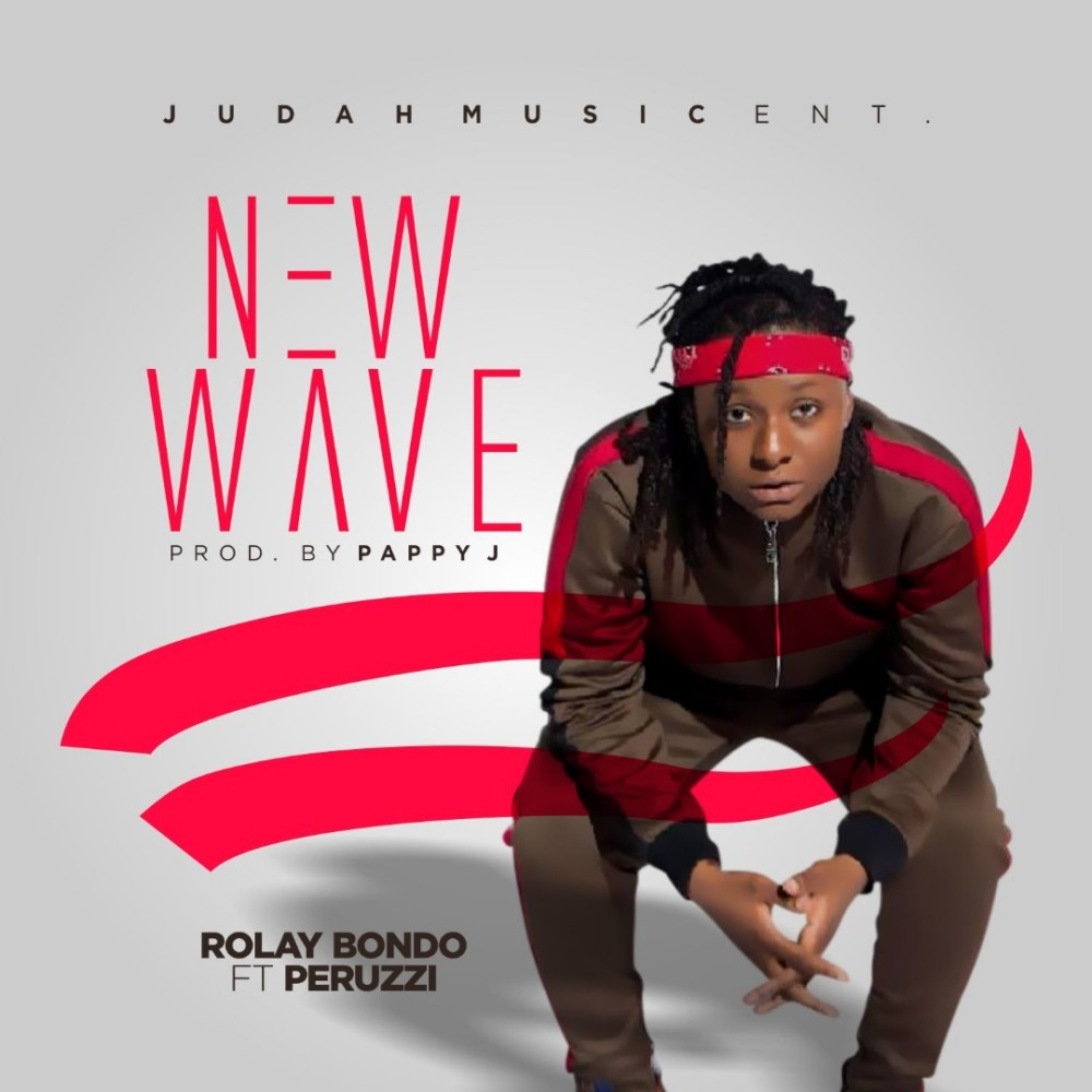 New Music + Video: Rolay Bondo feat. Peruzzi - New Wave