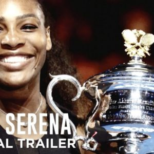 "HBO releases New Trailer for Serena Williams Documentary Series ""Being Serena"" 