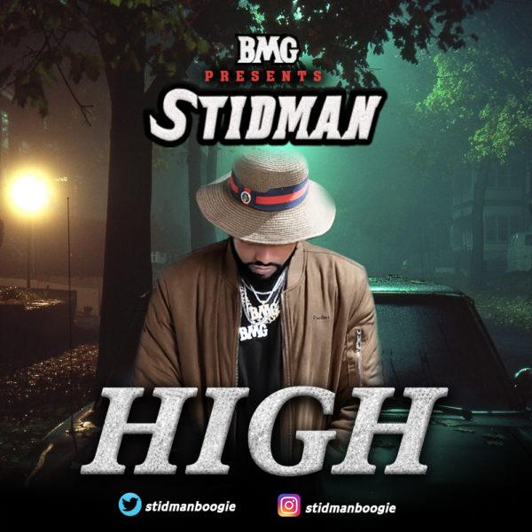New Music: Stidman - High | BellaNaija