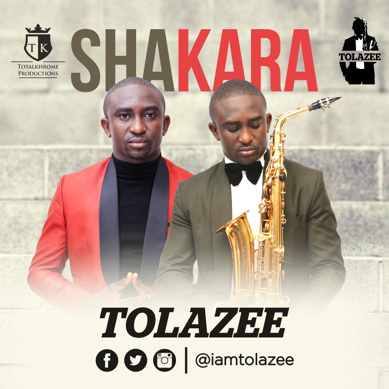 New Music: Tolazee - Shakara