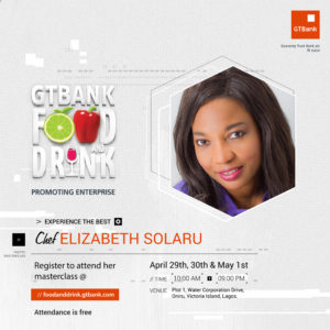 Learn how to Make Wedding Cakes with Chef Elizabeth Solaru at the GTBank Food and Drink Fair   Apr. 29th – May 1st