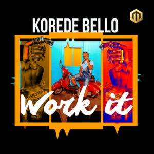 "Korede Bello premieres New Single on #BBNaija Stage | Listen to ""Work IT"" on BN"
