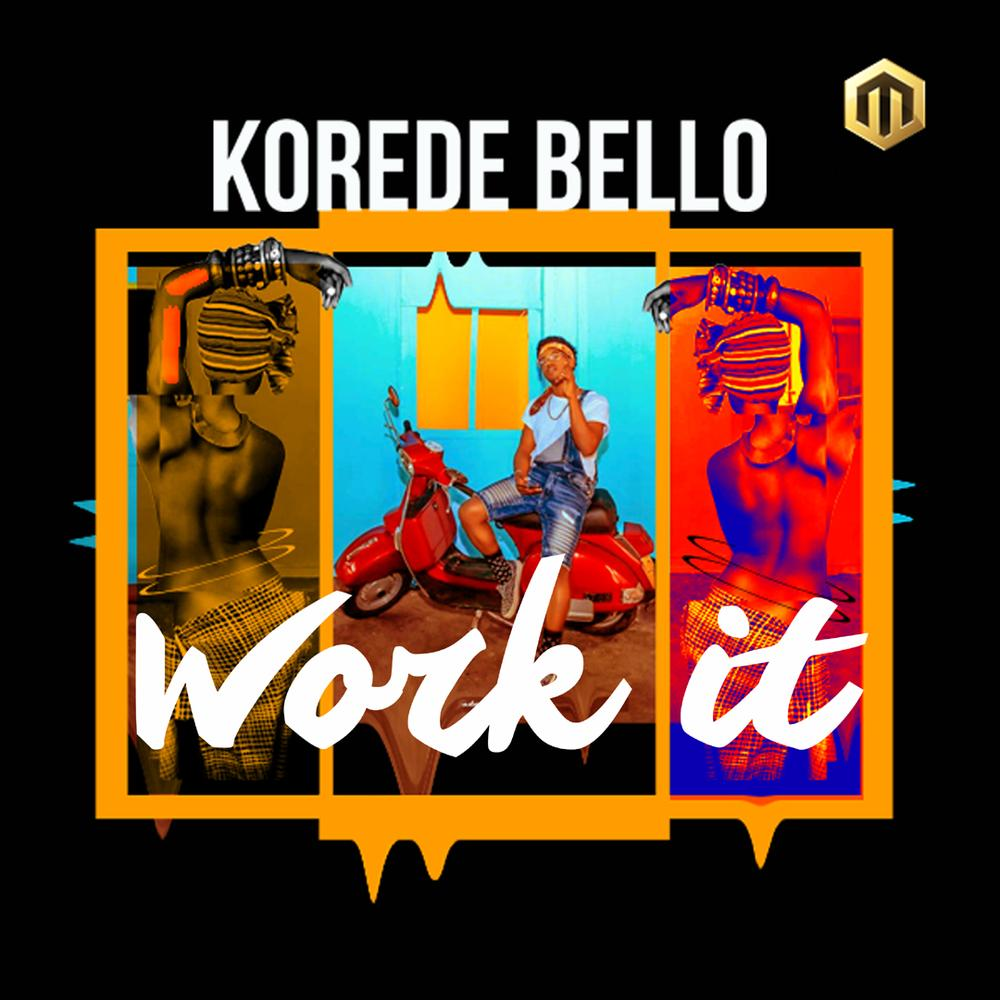 Image result for Korede Bello - Work It