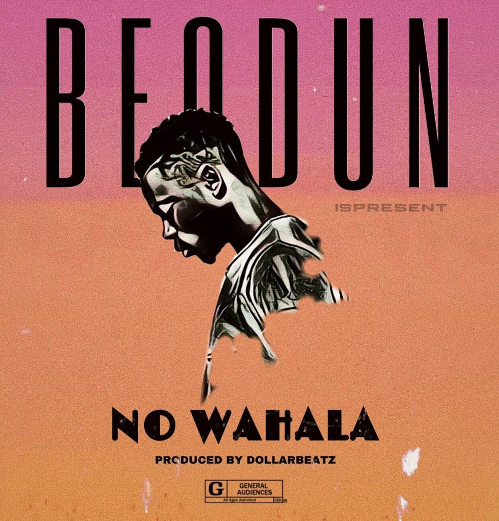 New Music: Beodun - No Wahala