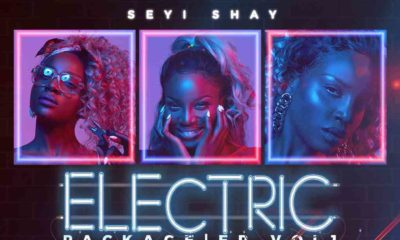 "Seyi Shay unveils New ""Electric Package"" EP"