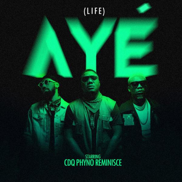 New Music: CDQ feat. Phyno & Olamide - Aye | BellaNaija
