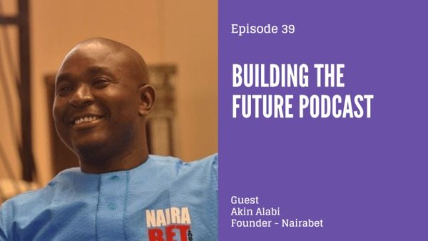 Akin Alabi on Building the future podcast