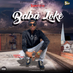 New Music: Sunshine - Baba Loke