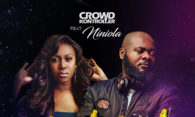 New Music: Crowd Kontroller x Niniola - Bam Bam