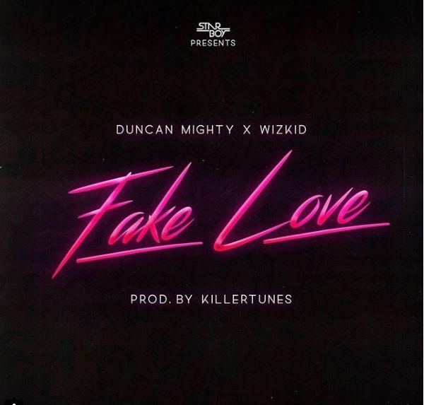 "Duncan Mighty returns with New Single ""Fake Love"" featuring Wizkid | BellaNaija"