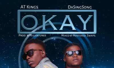 New Music: AT Kings x Da SingSong - Okay
