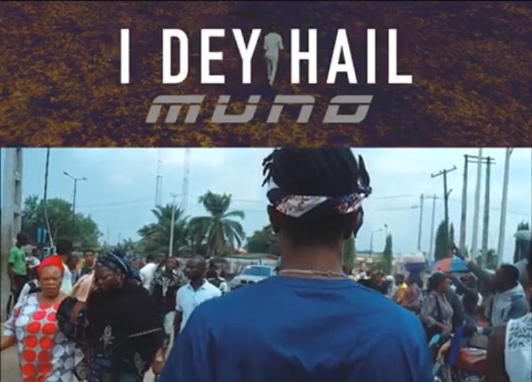 New Video: Muno - I Dey Hail