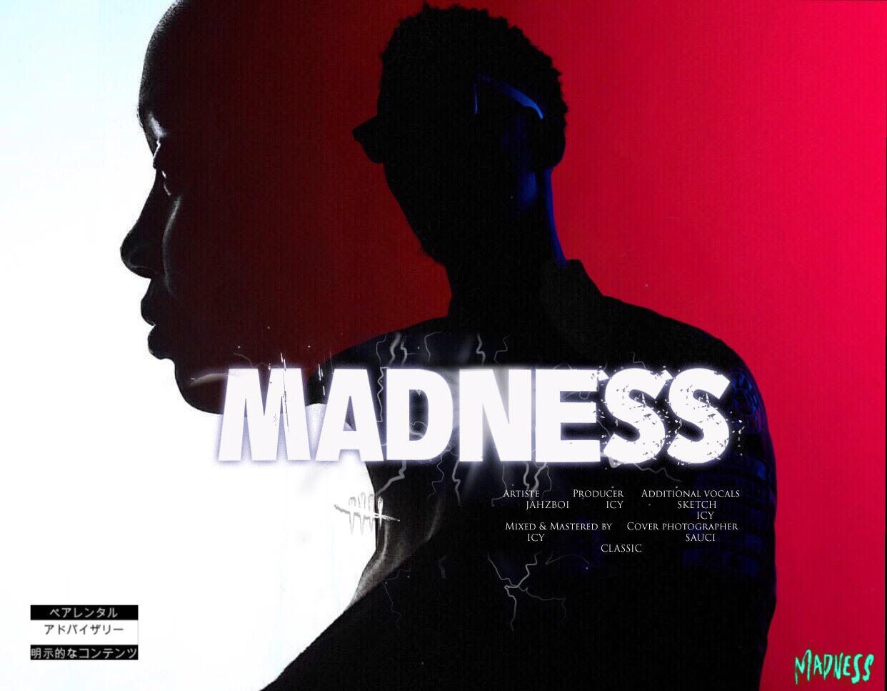 New Music: Jahzboi - Madness