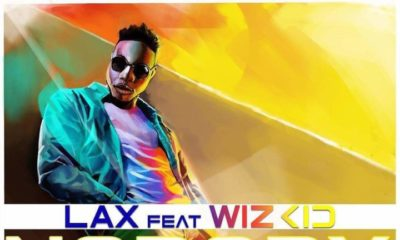 """L.A.X features Wizkid on New Single """"Nobody"""" 