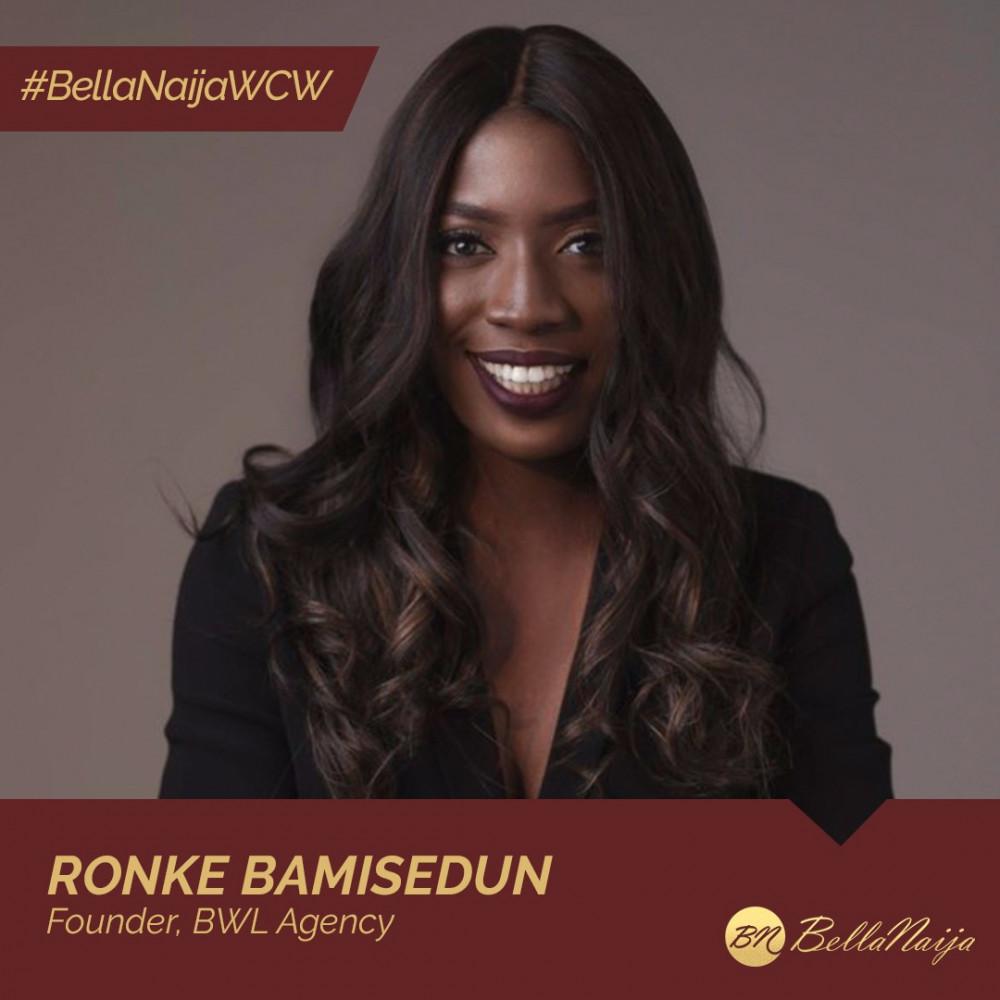 PR & Brand Development Guru Ronke Bamisedun of BWL Agency is our #BellaNaijaWCW this Week!