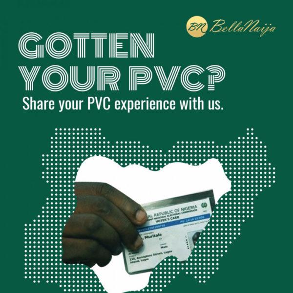 #PVCitizen: Gotten your PVC? Share your Experience | BellaNaija