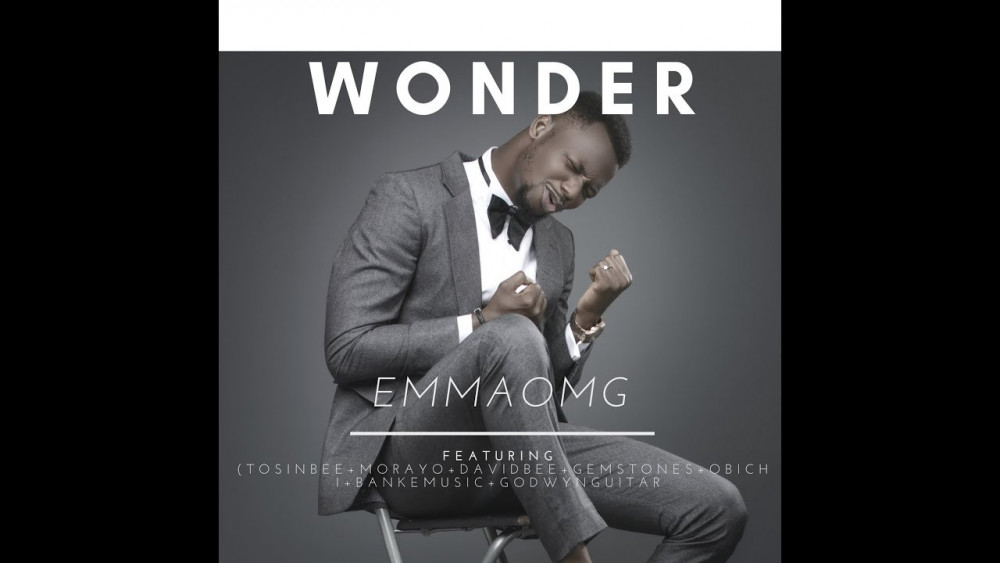 "EmmaOhMaGod & Friends Eulogise God with this Lovely track titled ""Wonder"" 