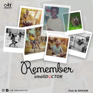 New Music: Small Doctor - Remember