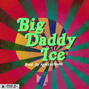 "Ice Prince returns with New Single ""Big Daddy Ice"" 