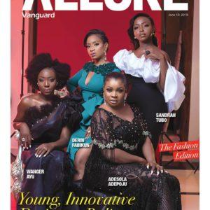 Wanger Ayu, Derin Fabikun, Adesola Adepoju, Sandrah Tubo cover Vanguard Allure Magazine's Latest Issue