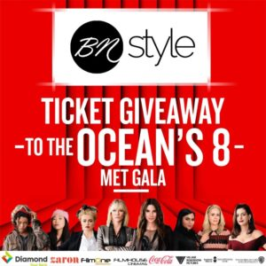 Win 10 Tickets to See Ocean's 8! Don't say BN Style Never Did Anything Nice for You