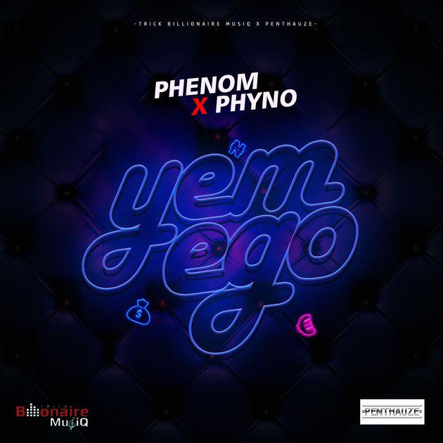 New Music: Phenom feat. Phyno - Yem Ego