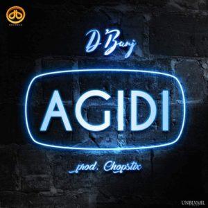 New Music: D'Banj - Agidi
