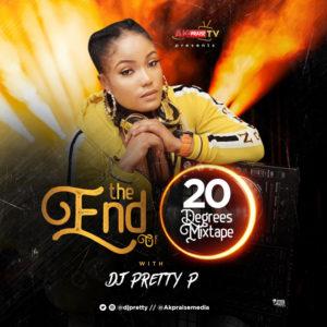 New Mixtape: DJ Pretty P - End of 20 Degrees