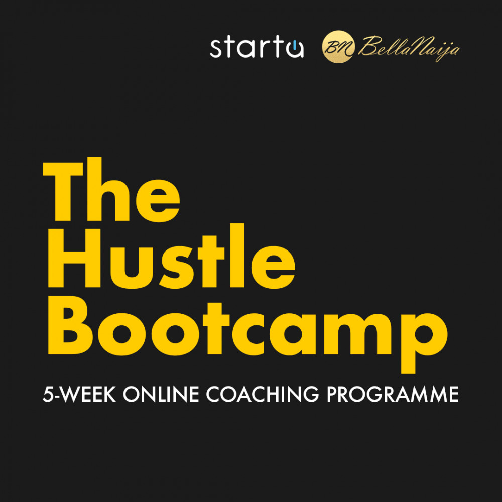 "Hey BellaNaija Entrepreneur, have you heard about Starta's ""The Hustle Bootcamp""? 