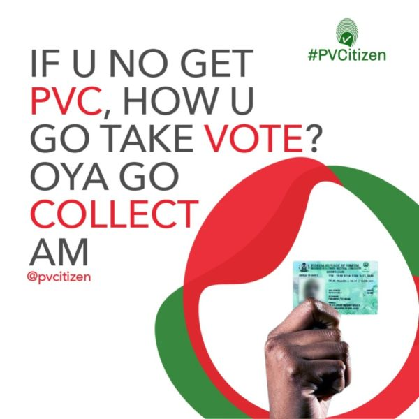 #PVCitizen: You need to get your PVC to Vote | BellaNaija