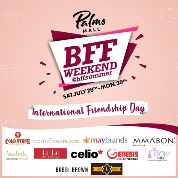 Treat your Besties to a Wonderful Time! Take advantage of The Palms Mall Lekki #FriendshipDay Deals