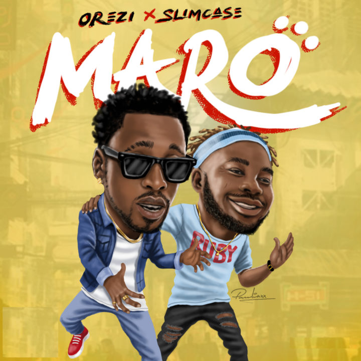 Image result for New music : Orezi ft Slimcase-- Maro
