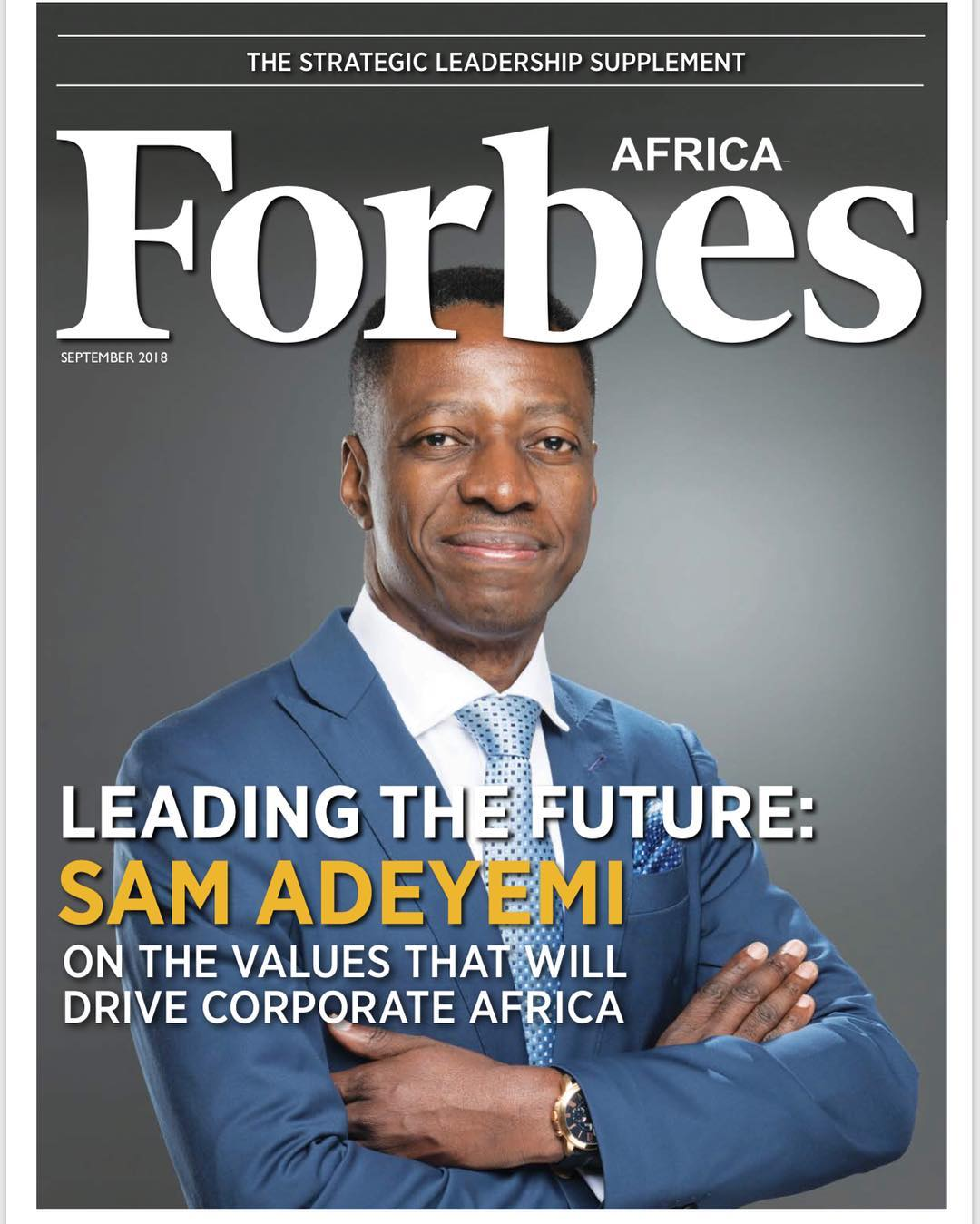 Leading the Future: Sam Adeyemi covers Forbes Africa's Strategic Leadership Supplement | BellaNaija