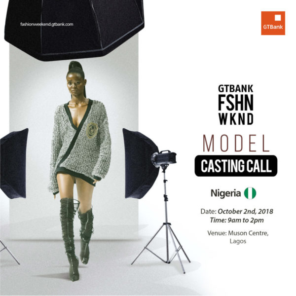 GTBank Fashion Weekend Casting Call