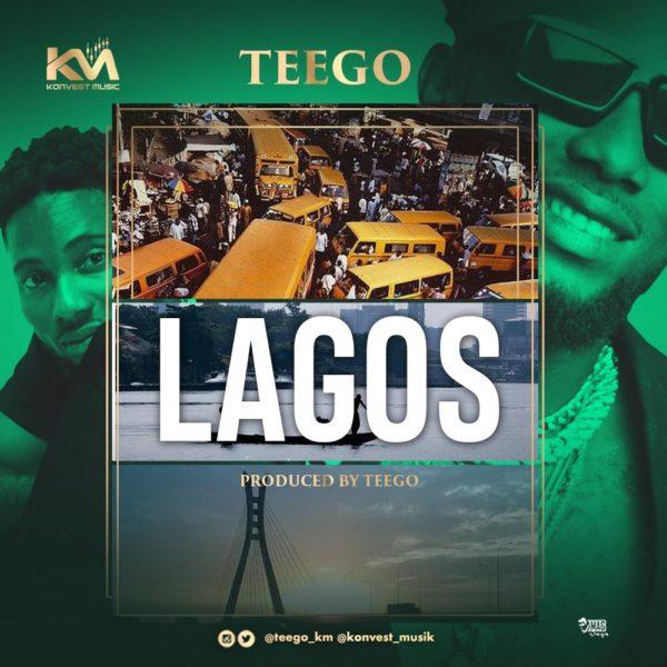 New Music: Teego - Lagos | BellaNaija