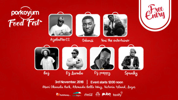 Get ready to be thrilled by Ajebutter 22, Teni The Entertainer, & DJ Lambo at Porkoyum Food Fest | Saturday, November 3rd