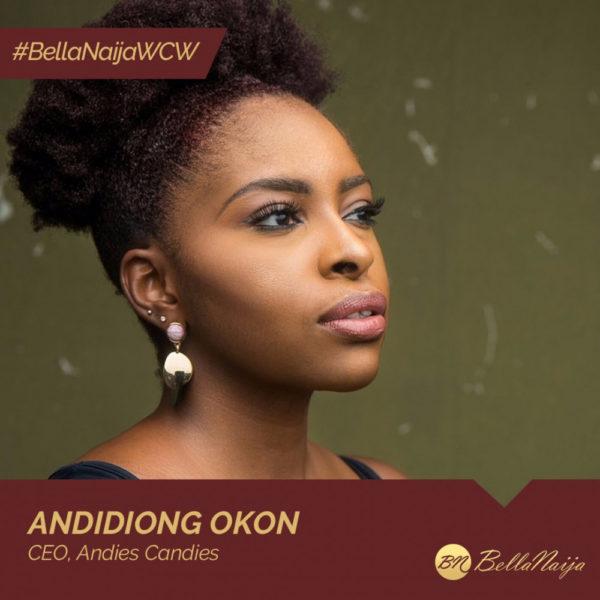 Advocate & Entrepreneur Andidiong Okon of Andies Candies is our #BellaNaijaWCW this Week! | BellaNaija